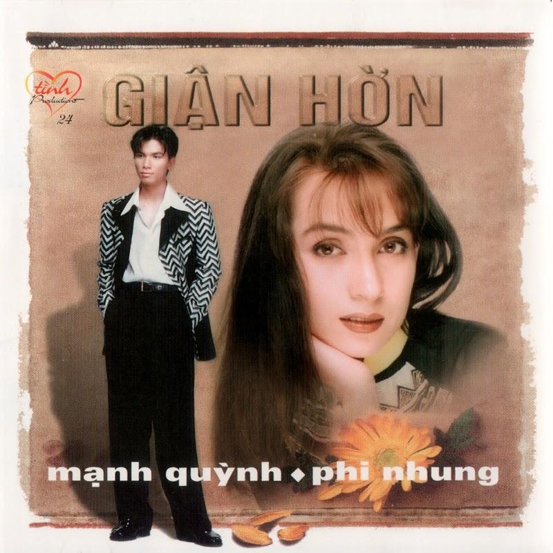 Tình CD024 - Phi Nhung, Mạnh Quỳnh - Giận Hờn (NRG)