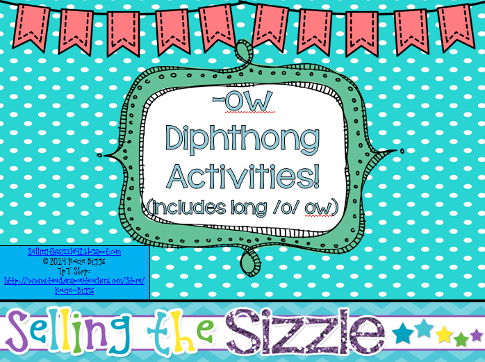 http://www.teacherspayteachers.com/Product/-ow-Diphthong-Activities-includes-both-ow-sounds-1212958
