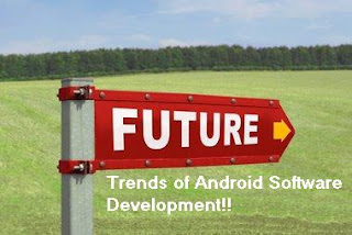 Android Software Development Future Trends
