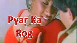 Watch Pyar Ka Rog Hot B grade adult Hindi movie free online from youtube movies