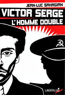 Le livre du jour - Victor Serge l'homme double – Histoire d'un XXe siècle échoué, de Luc Sahagian  dans Le livre du jour Sahagian-VictorSerge-kouverture-archyves