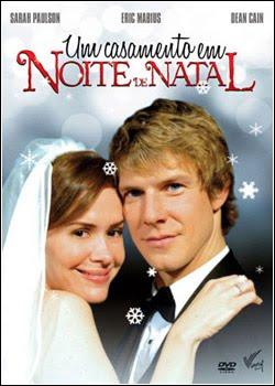 Filme Um Casamento Em Noite De Natal   Dublado