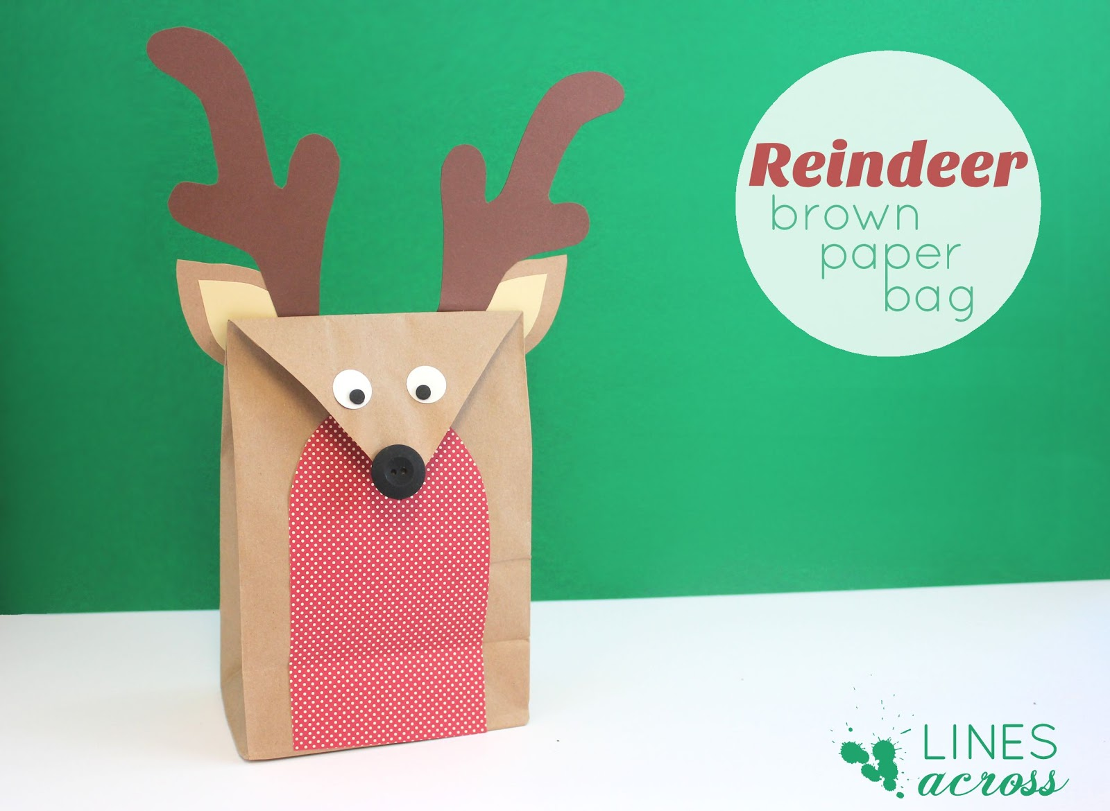 These Reindeer Brown Paper Bags Are Simple To Make And Would Be A Fun Activity Do With Older Kids If Your Little Too Young For This Project