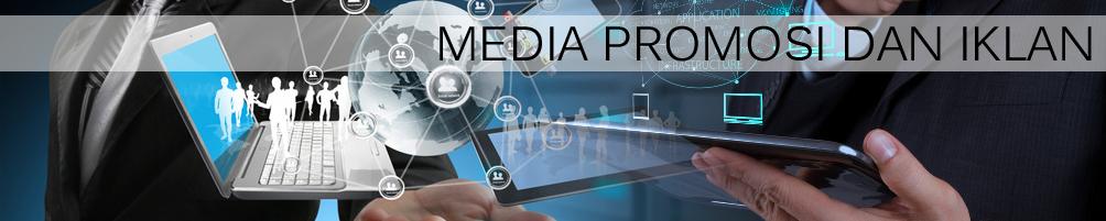 Media Promosi Dan Iklan