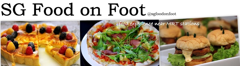 SG Food on Foot  | Singapore Food Blog | Best Singapore Food | Singapore Food Reviews