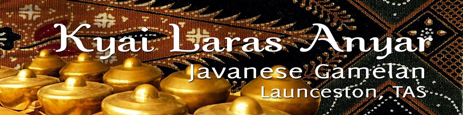 KYAI LARAS ANYAR  Javanese Gamelan in Launceston TAS