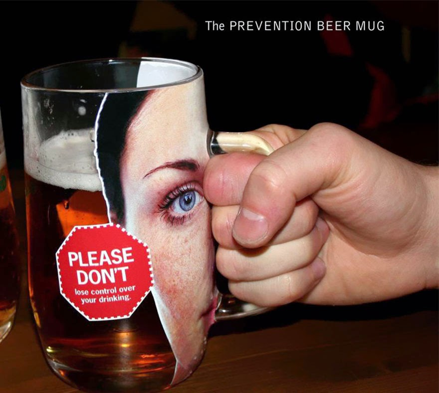 40 Of The Most Powerful Social Issue Ads That'll Make You Stop And Think - The Prevention Beer Mug: Please Don't Lose Control Over Your Drinking