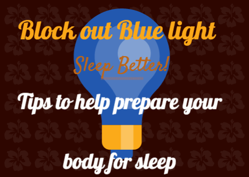 Dare You To...: Block Out Blue Light at Night!:There are a few ways you can block out blue light to help you achieve a  good night's sleep.,Lighting