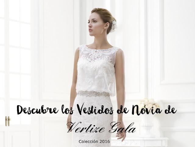 Vertize Gala - vestido de novia low cost - Colección 2016