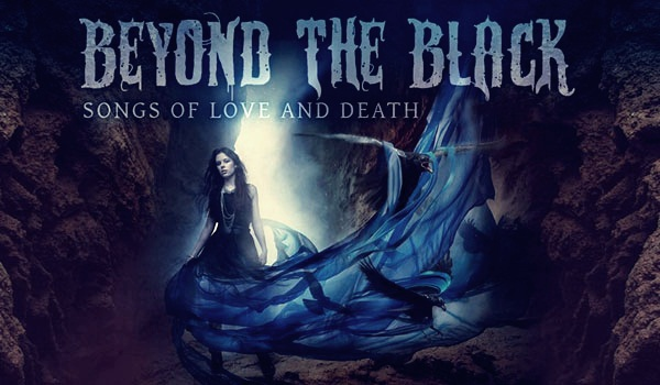 Beyond The Black - Songs Of Love And Death (2015) [FLAC]