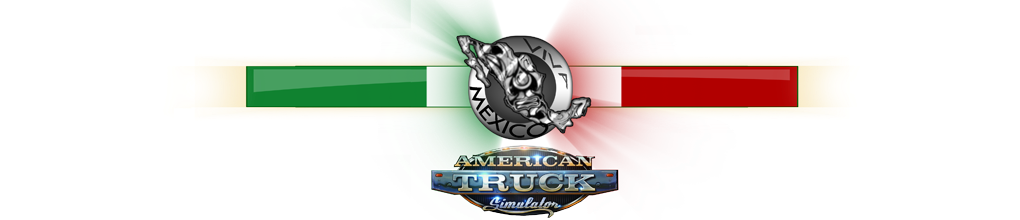Viva Mexico Map | American Truck Simulator