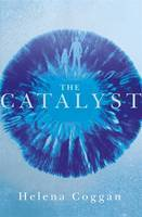 https://www.goodreads.com/book/show/23627834-the-catalyst