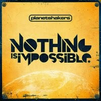 CD - Planetshakers – Nothing is Impossible