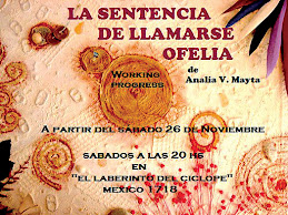 """La Sentencia de llamarse Ofelia"""
