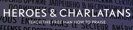 Heroes &amp; Charlatans