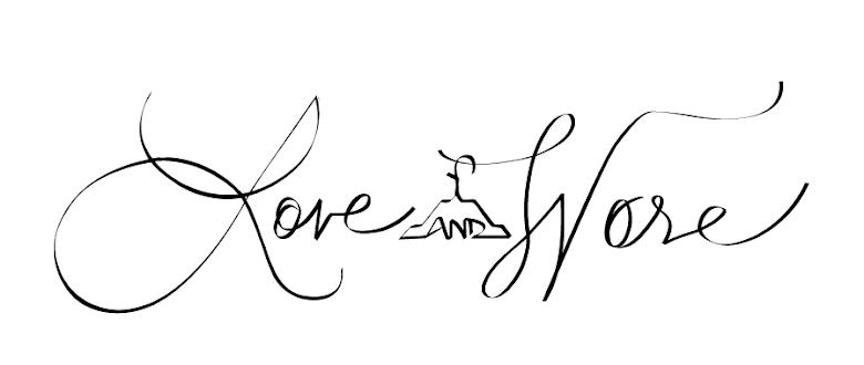 LOVE & WORE