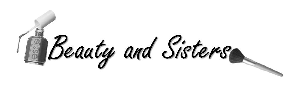Beauty & Sisters