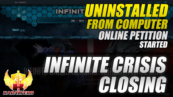Infinite Crisis Closing ★Uninstalled From Computer ★ Online Petition Started