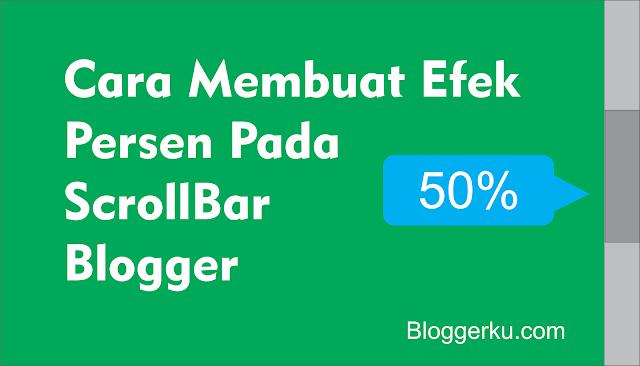 Membuat Efek Persen Pada Scroll Blogger