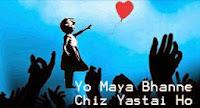 Yo Maya Bhanne Chiz yestai Ho