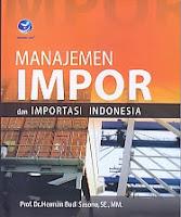 toko buku rahma: buku MANAJEMEN IMPOR DAN IMPORTASI INDONESIA, pengarang herman budi sasono, penerbit andi