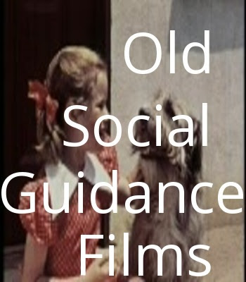 Old Social Guidance Films