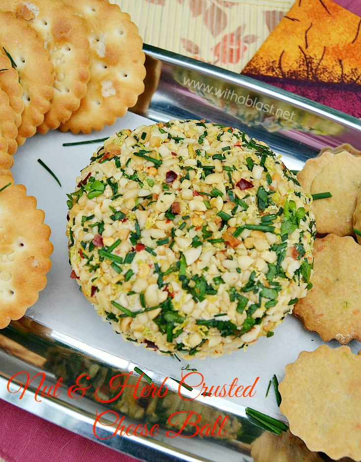 Nut and Herb Crusted Cheese Ball ~ Rich and very tasty Cheese Ball with the most delicious, somewhat spicy, Nut and Fresh Herbs Crusted all around - this is a winner as an Appetizer every time and great to add to a savory platter too ! #Appetizer #Snack