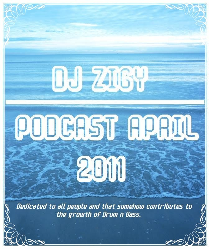 d(^^)b Dj Zigy Podcast Abril 2011 PODCASTABRIL2011