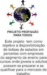 Projeto Profissão Para Todos