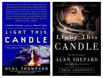 Light This Candle, The Life and Times of Alan Shepard