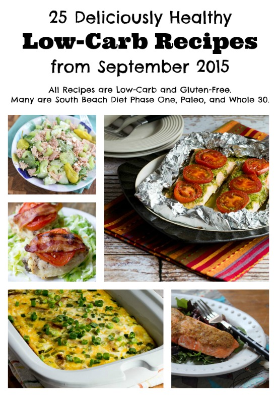 25 Deliciously Healthy Low-Carb Recipes from September 2015 (Gluten-Free, South Beach Diet, Paleo, Whole 30)