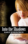 The Into the Shadows Trilogy