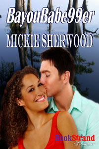 BayouBabe99er by Mickie Sherwood
