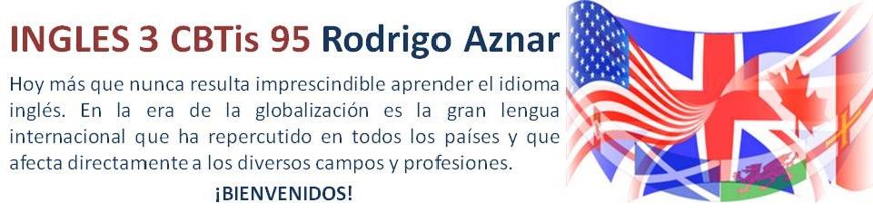 Ingles 3 CBTis95 Rodrigo Aznar