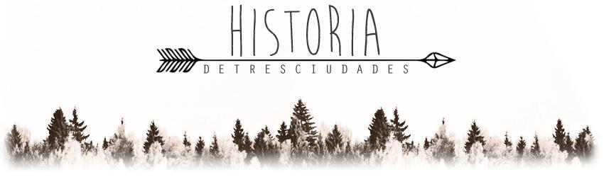 Historia de tres ciudades