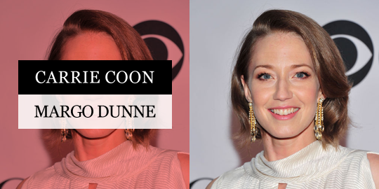 Carrie Coon as Margo Dunne