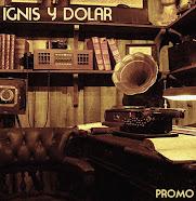Ignis & Dolar