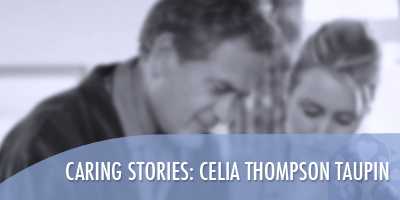 Caring Stories: Celia Thompson Taupin