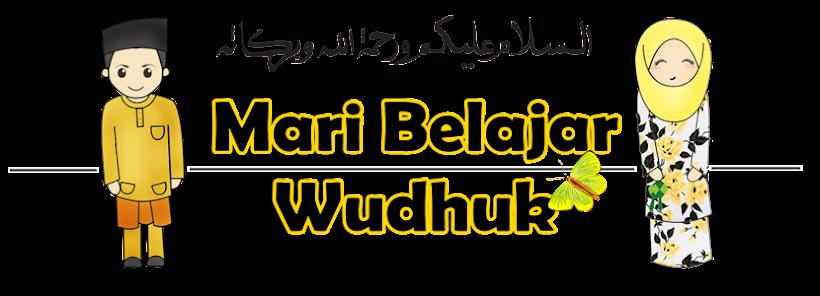 Mari Belajar Wudhuk