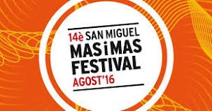 14è SAN MIGUEL MAS I MAS FESTIVAL