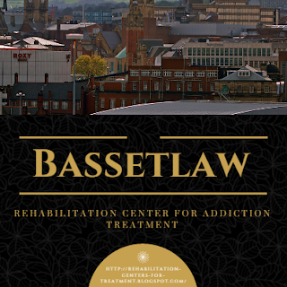 Top 5 Rehabilitation Center In Bassetlaw For Treatment