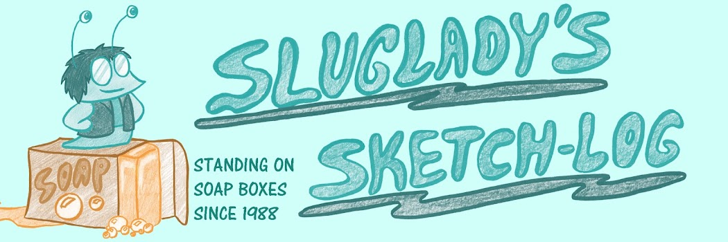 SlugLady's Sketch-Log