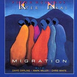 PETER KATER & R. CARLOS NAKAI: MIGRATION (PARTE II). Caminos de consciencia: Ritual y Principio