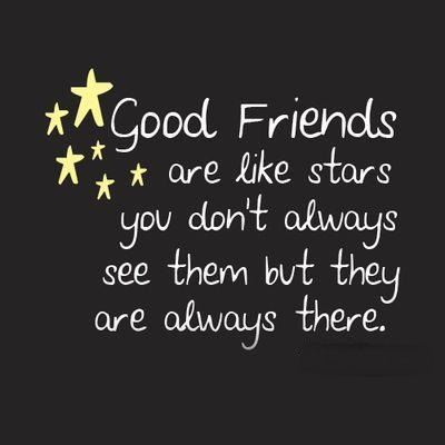 Good Friends Are Like STARS Friendship Quotes English SMS Quotes Impressive English Quotes About Friendship
