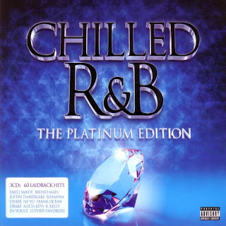 Chilled R&B – The Platinum Edition Explicit (2013)