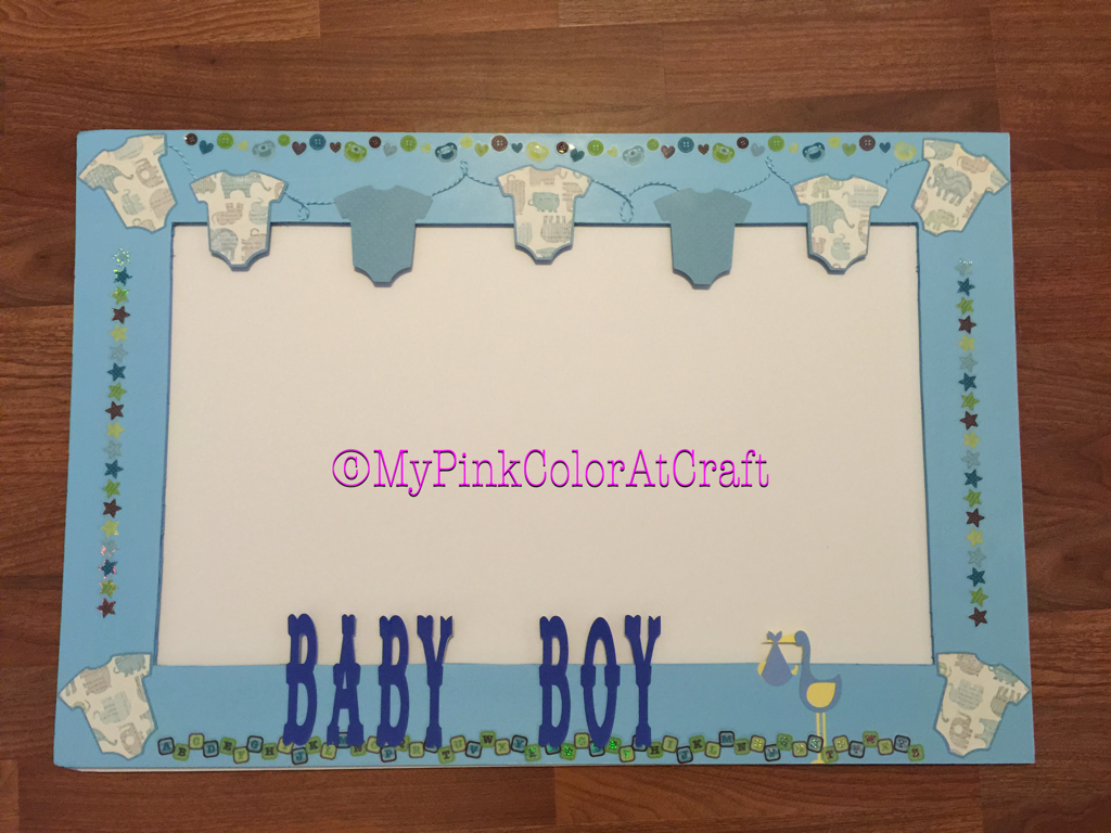 today i will show you some photo props and frame i made for a baby shower