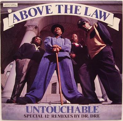 Above The Law – Untouchable (Promo VLS) (1990) (320 kbps)
