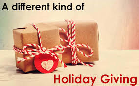 A different kind of Holiday Giving
