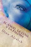 'El ángel, la luna y la paloma'