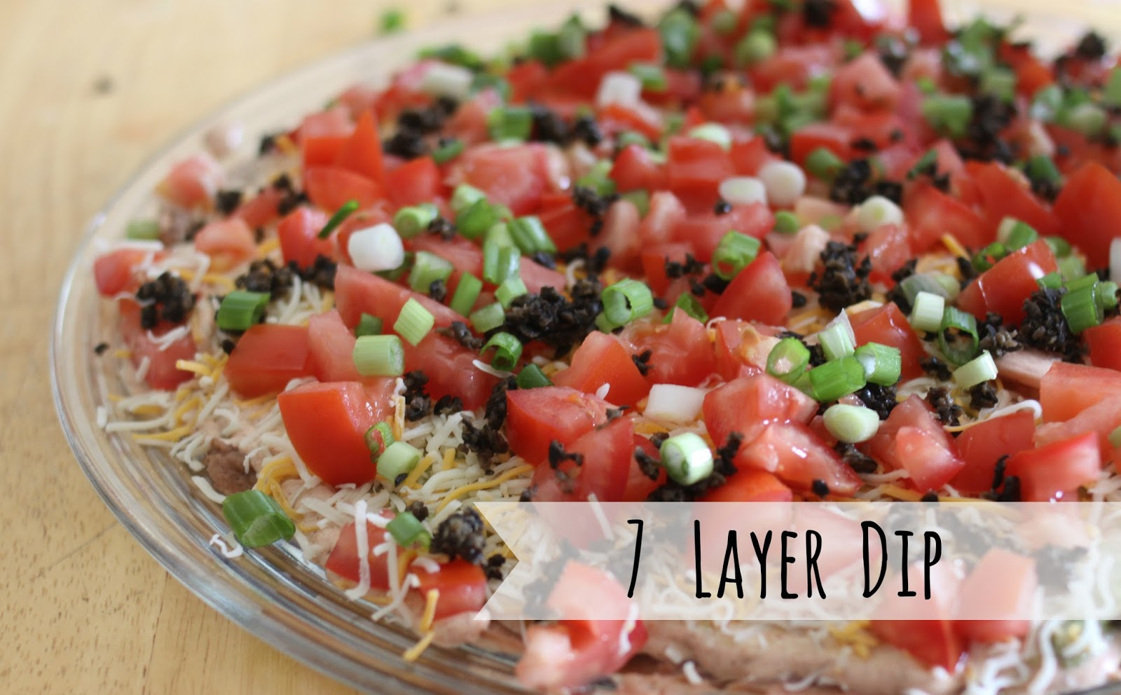 The Larson Lingo: 7 Layer Dip